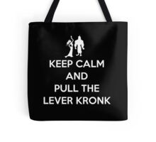 Keep Calm and Pull the Lever Kronk Tote Bag