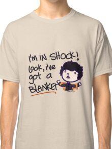I'VE GOT A BLANKET! Classic T-Shirt