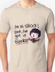 I'VE GOT A BLANKET! T-Shirt