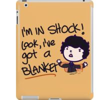 I'VE GOT A BLANKET! iPad Case/Skin