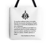 Nothing is True, Everything is Permitted (Black Lettering) Tote Bag