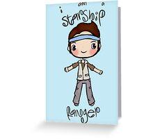 I'm a starship ranger Greeting Card