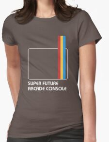 SUPER FUTURE ARCADE CONSOLE Womens Fitted T-Shirt