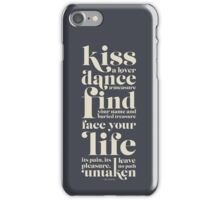 Kiss a lover, dance a measure iPhone Case/Skin
