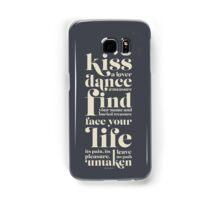Kiss a lover, dance a measure Samsung Galaxy Case/Skin