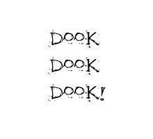 DOOK DOOK DOOK! by Fennic