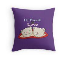 1+1 Ferret = Love Throw Pillow