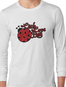 Little Love Bug Long Sleeve T-Shirt