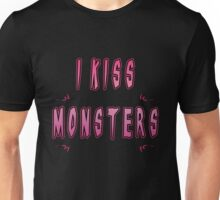 I Kiss Monsters Unisex T-Shirt