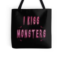 I Kiss Monsters Tote Bag