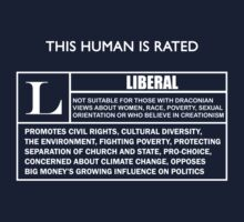 "This Human is Rated L for ""LIBERAL"" Kids Tee"