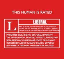 """This Human is Rated L for """"LIBERAL"""" One Piece - Short Sleeve"""