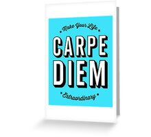 Carpe Diem. Greeting Card
