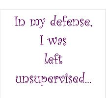 Left Unsupervised... by Amantine