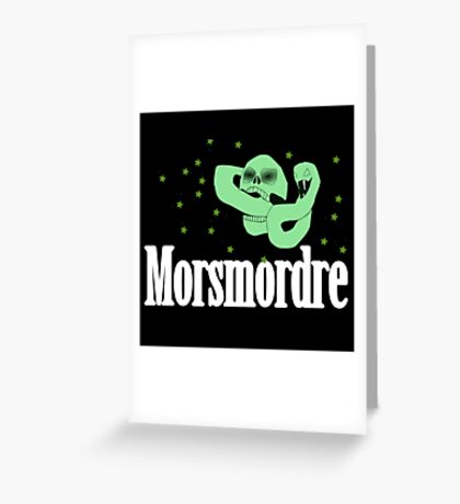 Morsmordre Greeting Card