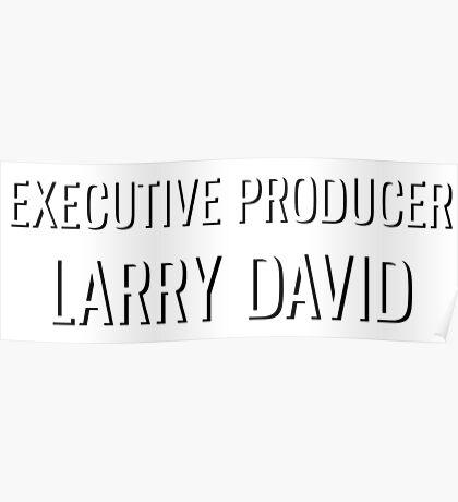 Executive Producer Larry David Poster
