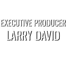 Executive Producer Larry David Photographic Print