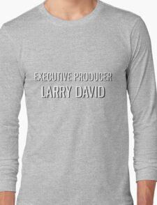 Executive Producer Larry David Long Sleeve T-Shirt