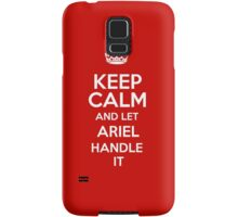Keep calm and let Ariel handle it! Samsung Galaxy Case/Skin