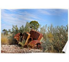 Rusting Gracefullly - Lightning Ridge NSW Australia Poster
