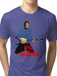 Spock You Like A Hurricane Tri-blend T-Shirt