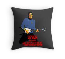 Spock You Like A Hurricane Throw Pillow