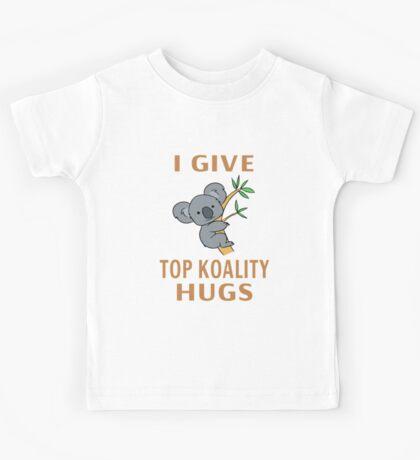 I Give Top Koality Hugs Kids Tee