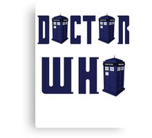 DOCTOR WHO design  Canvas Print