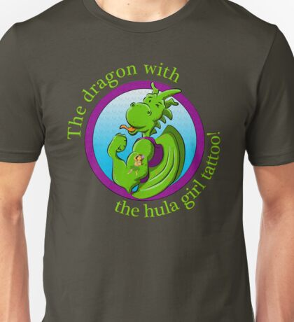 The dragon with the hula girl tattoo! Unisex T-Shirt