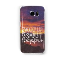 wake up & smell the campfire Samsung Galaxy Case/Skin
