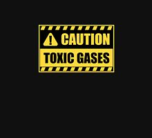Caution: Toxic gases Unisex T-Shirt