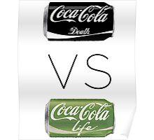Coke Life VS Coke Death Poster