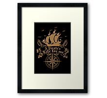 A Pirate's life for me-Pirates Framed Print