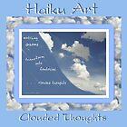 Clouded Thoughts Haiku Art Print by reflekshins
