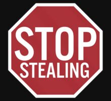 Stop Stealing by fysham