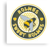 Holmes sweet Holmes Canvas Print