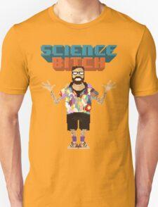 Science Bitch T-Shirt