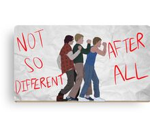 Not So Different After All Canvas Print