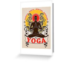 Yoga : Physical Mental Spiritual Discipline  Greeting Card