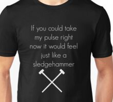 Sledgehammer - Fifth Harmony Unisex T-Shirt