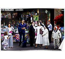 Bergamo Street Scene.. Poster