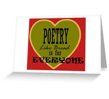 Poetry is for Everyone ... Greeting Card