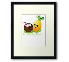 Let's Make punch! coconut and pineapple tropical fun! Framed Print