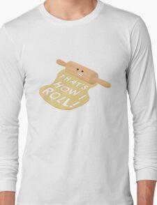 Dough Style Long Sleeve T-Shirt