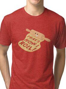 Dough Style Tri-blend T-Shirt