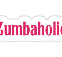 Zumbaholic Zumba Exercise T-Shirt Sticker