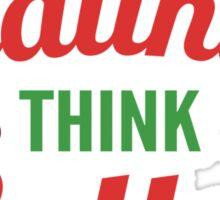 Eat Healthier, Think Better Sticker