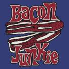 Bacon Junkie by popularthreadz