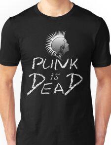 Punk is dead Unisex T-Shirt