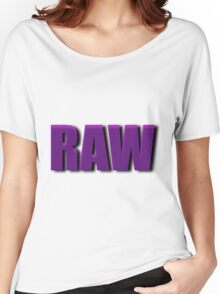 purple raw Women's Relaxed Fit T-Shirt